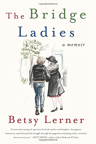 9780062354471: The Bridge Ladies: A Memoir