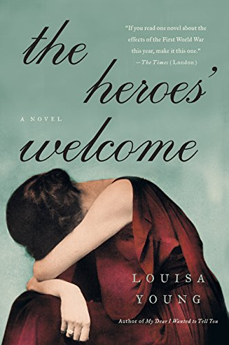 9780062354495: The Heroes' Welcome: A Novel