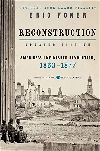 9780062354518: Reconstruction Updated Edition: America's Unfinished Revolution, 1863-1877
