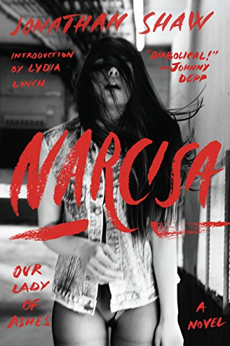 9780062354990: Narcisa: Our Lady of Ashes