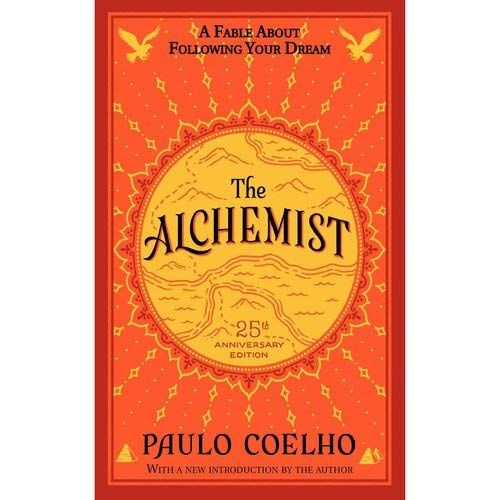 9780062355300: The Alchemist 25th Anniversary: A Fable About Following Your Dream