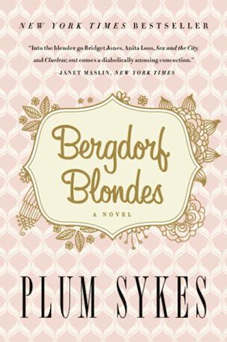 9780062355805: Bergdorf Blondes