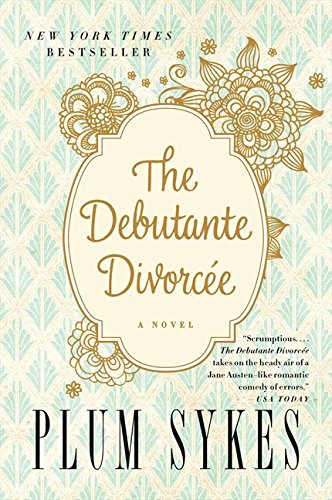 9780062355829: The Debutante Divorcee