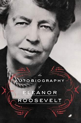 9780062355911: The Autobiography of Eleanor Roosevelt