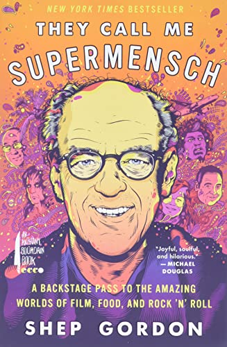 9780062355966: They Call Me Supermensch: A Backstage Pass to the Amazing Worlds of Film, Food, and Rock'n'Roll
