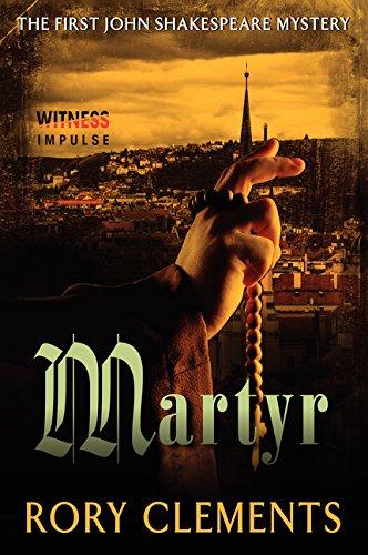 9780062356321: Martyr: The First John Shakespeare Mystery