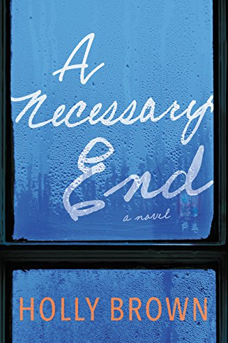 9780062356376: A Necessary End: A Novel