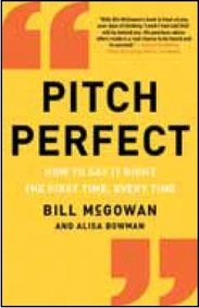 9780062356888: Pitch Perfec: How to Say it Right the First Time, Every Time