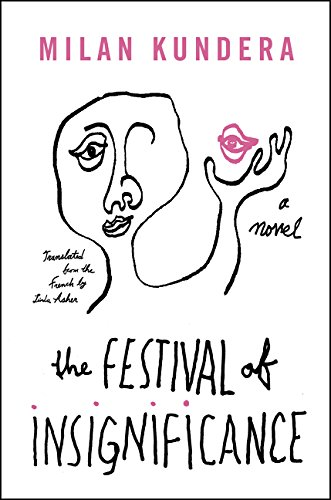 9780062356895: The Festival of Insignificance: A Novel
