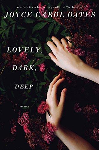 9780062356949: Lovely, Dark, Deep: Stories