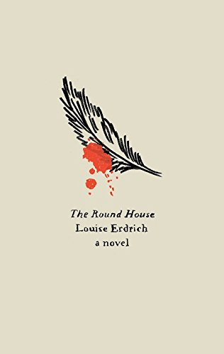 9780062357274: The Round House: A Novel
