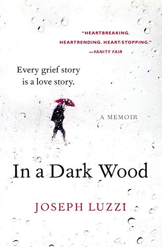 9780062357526: In a Dark Wood: A Memoir
