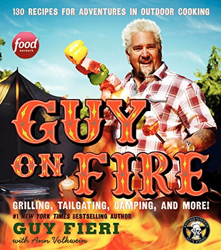 9780062357878: Guy on Fire: 130 Outdoor Cooking Adventures