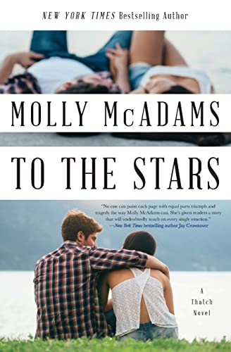 9780062358455: To the Stars: A Thatch Novel