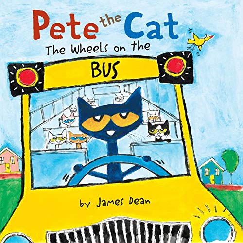 9780062358523: Pete the Cat: The Wheels on the Bus Board Book