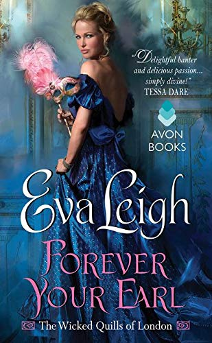 9780062358622: Forever Your Earl: The Wicked Quills of London