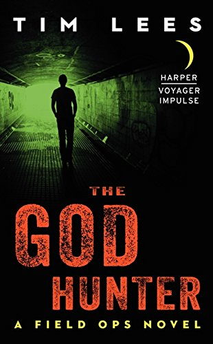 9780062358820: The God Hunter: A Field Ops Novel