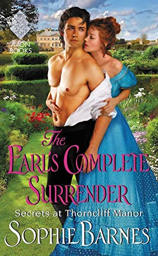 9780062358899: The Earl's Complete Surrender: Secrets at Thorncliff Manor