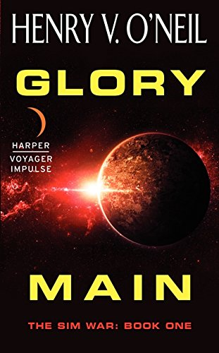 9780062359193: Glory Main: The Sim War: Book One