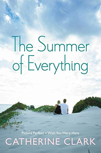 9780062359223: The Summer of Everything: Picture Perfect and Wish You Were Here