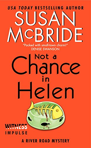 9780062359810: Not a Chance in Helen: A River Road Mystery
