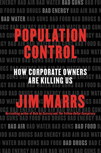 9780062359896: Population Control: How Corporate Owners Are Killing Us