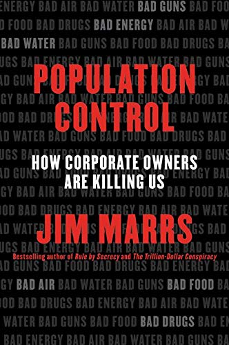 9780062359902: Population Control: How Corporate Owners are Killing Us