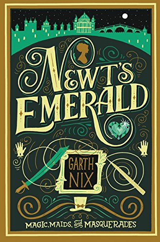 Newt's Emerald 9780062360045 Inspired by the works of Georgette Heyer and Jane Austen, Garth Nix's Newt's Emerald is a Regency romance with a fantasy twist. New York