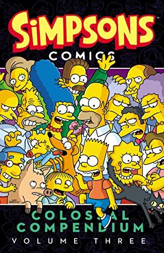 9780062360595: Simpsons Comics Colossal Compendium Volume 3