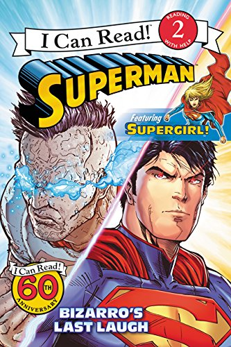 9780062360892: Superman Classic: Bizarro's Last Laugh (I Can Read Level 2)