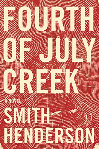 9780062361110: Fourth of July Creek: A Novel
