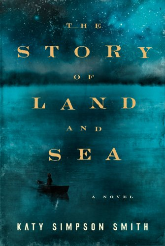9780062361967: The Story of Land and Sea: A Novel