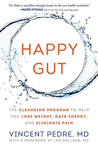 9780062362162: Happy Gut: The Cleansing Program to Help You Lose Weight, Gain Energy, and Eliminate Pain