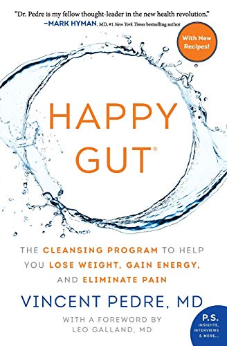 9780062362179: Happy Gut: The Cleansing Program to Help You Lose Weight, Gain Energy, and Eliminate Pain