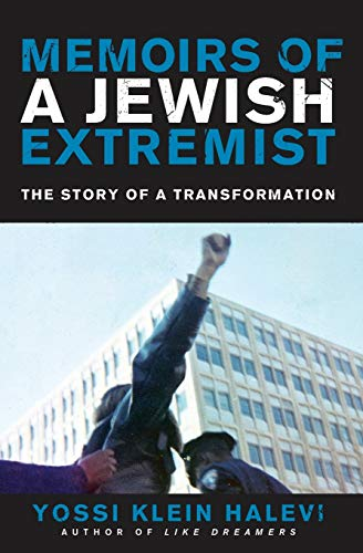 9780062362322: Memoirs of a Jewish Extremist: The Story of a Transformation