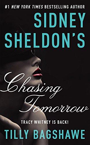 9780062362551: Sidney Sheldon's Chasing Tomorrow