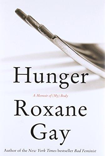 9780062362599: Hunger: A Memoir of (My) Body