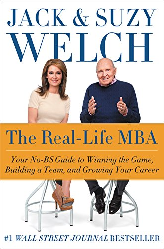 9780062362803: The Real-Life MBA: Your No-Bs Guide to Winning the Game, Building a Team, and Growing Your Career