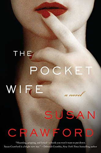 The Pocket Wife * SIGNED * - FIRST EDITION -: Crawford, Susan