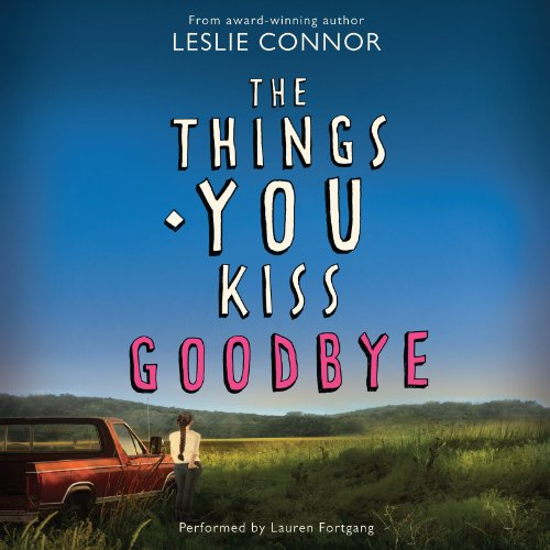 9780062362902: The Things You Kiss Goodbye