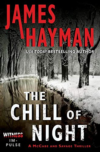 9780062363015: The Chill of Night (Mccabe and Savage Thriller)