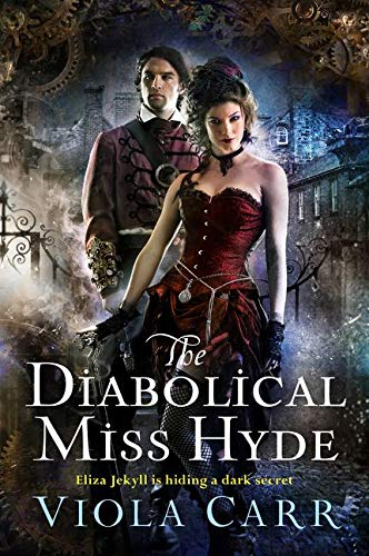 9780062363084: The Diabolical Miss Hyde: An Electric Empire Novel