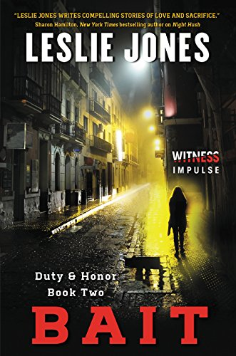 9780062363176: Bait: Duty & Honor Book Two