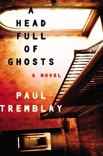 9780062363237: A Head Full of Ghosts: A Novel