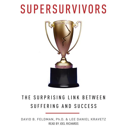 9780062363367: Supersurvivors: The Surprising Link Between Suffering and Success