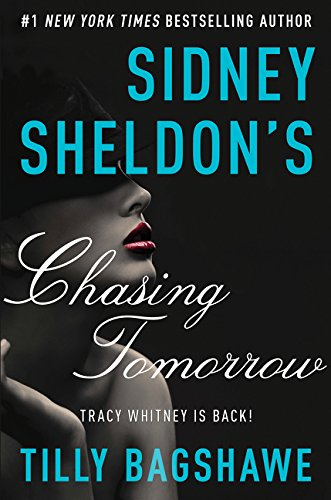 9780062363428: Sidney Sheldon's Chasing Tomorrow