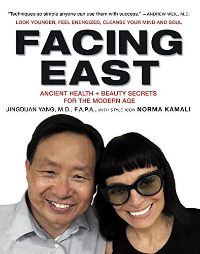 9780062363466: Facing East: Ancient Health and Beauty Secrets for the Modern Age