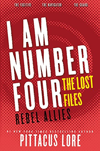 9780062364043: I Am Number Four: The Lost Files: Rebel Allies (Lorien Legacies: The Lost Files)