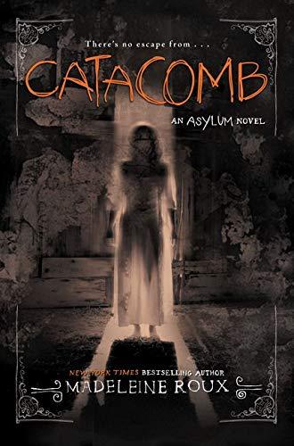 9780062364050: Catacomb (Asylum)