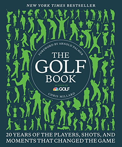 9780062364562: The Golf Book: Twenty Years of the Players, Shots, and Moments That Changed the Game